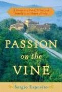 Passion on the Vine: A Memoir of Food, Wine, and Family in the Heart of Italy (English Edition)