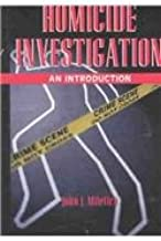 Homicide Investigation: An Introduction