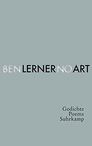 No Art: Poems / Gedichte