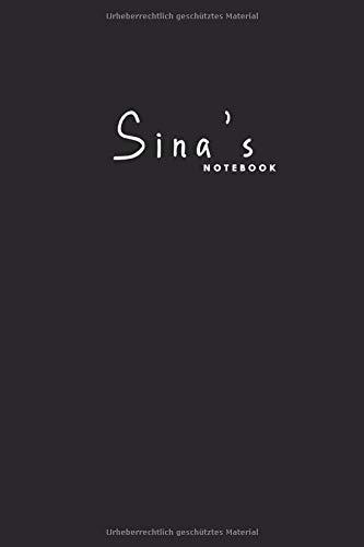 Sina's notebook: Journal with name for Sina | Personalisiertes Notizbuch Tagebuch mit Namen für Mädchen Frauen & Mädchen .. | Customized Gift for girls female Friends Sister Wife Family Member