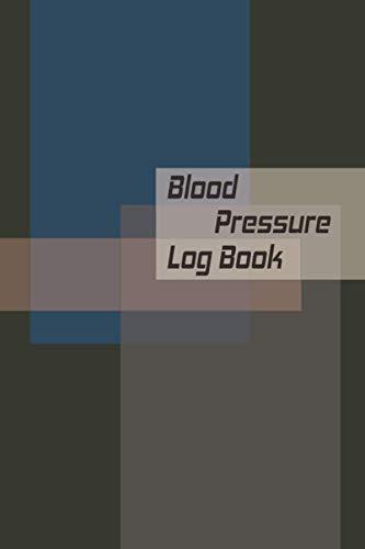 Blood Pressure Log Book: Blood Pressure Journal Log Book, Daily AM/PM Home Monitor Book, Track, Record and Monitor Blood Pressure & pulse at Home
