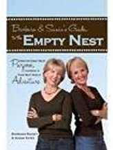 Barbara & Susan's Guide to the Empty Nest Publisher: Family Life Publishing