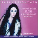 A Whiter Shade of Pale / A Question of Honour by Sarah Brightman