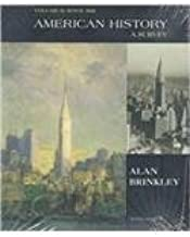 American History: A Survey : Since 1865 10th edition by Brinkley, Alan published by Mcgraw-Hill College Paperback