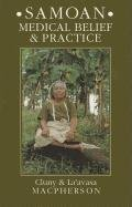 Samoan Medical Belief and Practice (Anthropology)