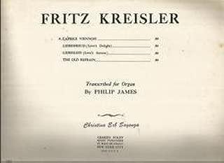 Fritz Kreisler's Caprice Viennois Cradle Song for Organ Charles Foley