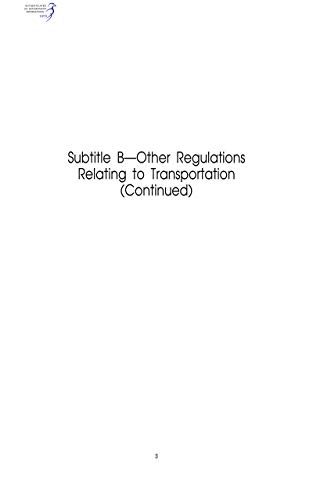Code of Federal Regulations Title 49, Transportation, Parts 200-299, 2019 (English Edition)