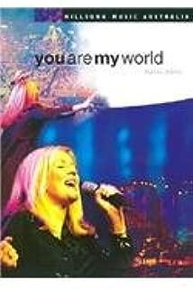 You Are My World Music Book (Hillsong Music Australia)