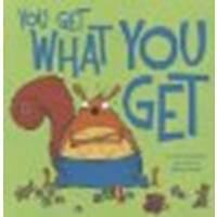 You Get What You Get by Gassman, Julie [Picture Window Books, 2012] Library Binding [Library Binding]