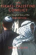 Israel-Palestine Conflict : One Hundred Years of War 2ND EDITION