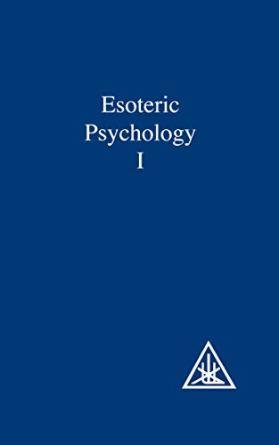 Esoteric Psychology, Volume I (A Treatise on the Seven Rays Book 1) (English Edition)