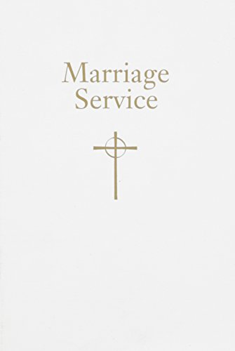 Marriage Service: From Book of Common Worship