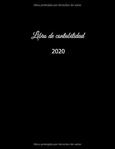 Libro de contabilidad 2020: libro de contabilidad o como libro de presupuesto | la visión general de sus finanzas | formato A4 con 370 páginas ... y egresos| con cubierta insensible – negro