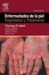 Enfermedades de la piel: Diagnóstico y tratamiento: Diagnostico y Tratamiento (Spanish Edition)