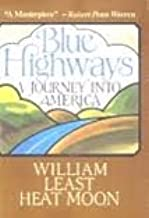 Blue Highways (A Journey Into America)
