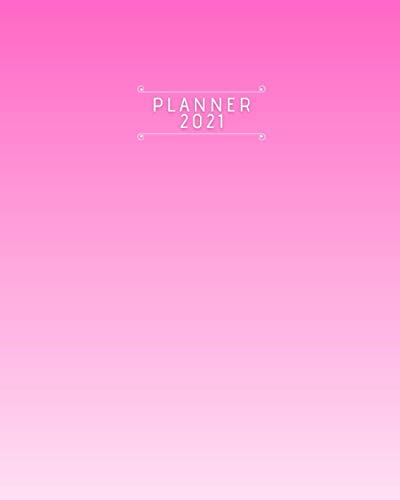 Planner 2021-2022 for Women, Pink, 8x10, Annual and daily, WITH WISE QUOTES ON EVERY PAGE: Global Printed Products (Wise Planners)