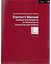 Erector's manual: Standards and guidelines for the erection of precast concrete products