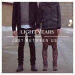Just Between Us [Analog]