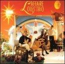 Sans Legende by L\' Affaire Louis Trio (1998-01-14)