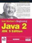 BEGINNING JAVA 2 JDK (5th Ed.)