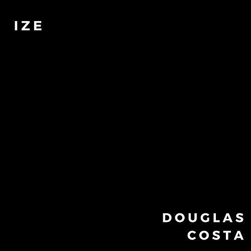 Douglas Costa [Explicit]