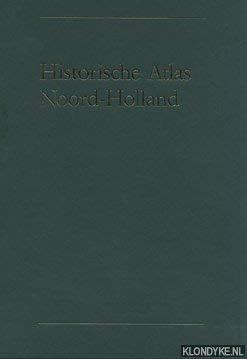 Historische atlas Noord-Holland. Chromotopografische Kaart des Rijks 1 : 25.000