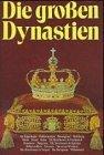 Die großen Dynastien by Régine Pernoud (1999-07-05)