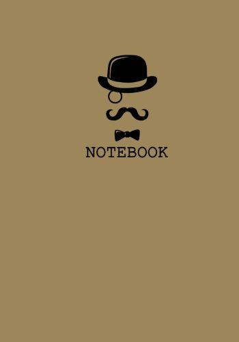 Notebook: Mustache And Monocle Notebook: Small Unruled Blank Page Notebook Journal For Writing or Art Book; Unlined Trendy And Funny Notebooks Collection(7x10 inches) (Volume 20)