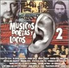 Musicos Poetas Y Locos 2