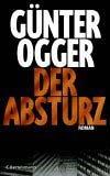 Günter Ogger: Der Absturz