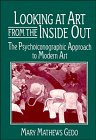 Looking at Art from the Inside Out: The Psychoiconographic Approach to Modern Art (Contemporary Arti