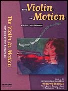 Violin in Motion: An Ergonomic Approach to Playing for All Levels and Styles [VHS]