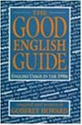 Good English Guide: English Usage in the 1990's