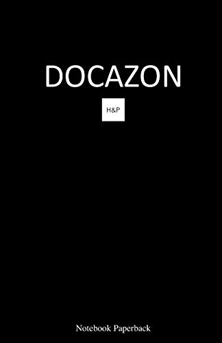 DOCAZON H&P Notebook (Paperback): The Ultimate Medical History & Physical Exam Notebook: 1