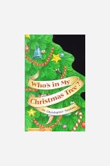 Who's in My Christmas Tree? Hardcover