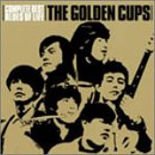 """THE GOLDEN CUPS Complete Best""""BLUES OF LIFE"""""""