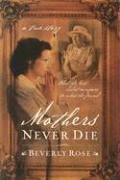 Mothers Never Die