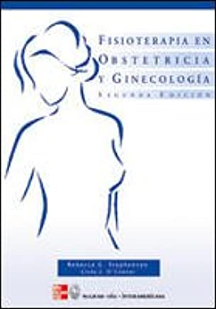 Fisioterapia en Obstetricia y Ginecologia. 2ND EDITION. 2003: Rebecca G. Stephenson; Linda J. OConnor: 9788448605629: Amazon.com: Books