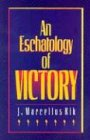 An Eschatology of Victory