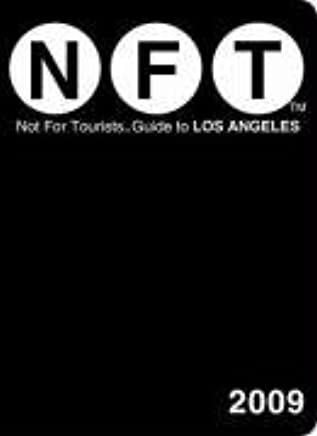 Not for Tourists - Guide to Los Angeles 2009 (Not for Tourists) by Jane Pirone (7-Jan-2009) Paperback