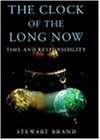 The Clock of the Long Now: Time and Responsibility (Master Minds S.)