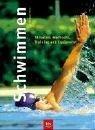 Schwimmen. (BLV Sport praktisch) von Hahn. Michael (2004) Taschenbuch