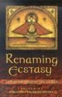 Renaming Ecstasy: Latino Writings on the Sacred