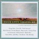 Audio CD Your Love Amazes Me Book