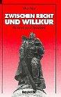 Zwischen Recht und Willkür - Die Rote Armee in Deutschland