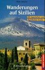 Wanderungen auf Sizilien