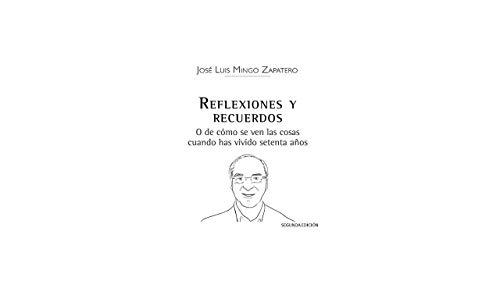 REFLEXIONES Y RECUERDOS (SEGUNDA EDICIÓN)