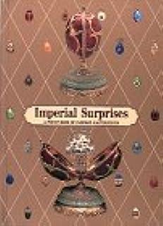Imperial Surprises: A Pop-Up Book of Fabergé Masterpieces