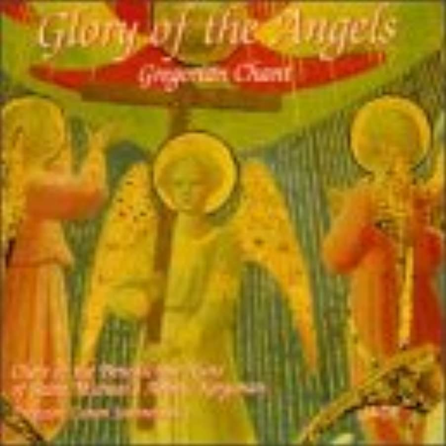 Glory of the Angels Gregorian Chant