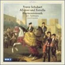Schubert: Alfonso und Estrella; Harmoniemusik
